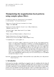 Manipulating the magnetization focal patterns using complex phase filters
