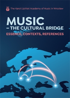 Music - the Cultural Bridge. Essence, Contexts, References