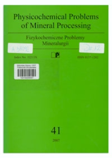 Physicochemical Problems of Mineral Processing, nr 41 (2007)