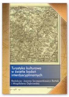 Turystyka kulturowa w świetle badań interdyscyplinarnych