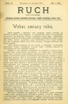 Ruch : dwutygodnik, poświęcony sprawom wychowania fizycznego i w ogóle normalnego rozwoju ciała, 1907.01.11 R. 2 nr 1 (19)