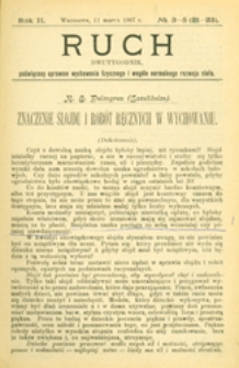 Ruch : dwutygodnik, poświęcony sprawom wychowania fizycznego i w ogóle normalnego rozwoju ciała, 1907.03.11 R. 2 nr 3-5 (21-23)
