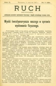Ruch : dwutygodnik poświęcony sprawom wychowania fizycznego i w ogóle normalnego rozwoju ciała, 1907.06.11 R. 2 nr 11 (29)