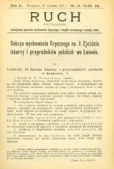 Ruch : dwutygodnik poświęcony sprawom wychowania fizycznego i w ogóle normalnego rozwoju ciała, 1907.09.26 R. 2 nr 14-16 (32-34)