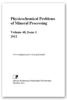 Physicochemical Problems of Mineral Processing. Vol. 48, 2012, Issue1