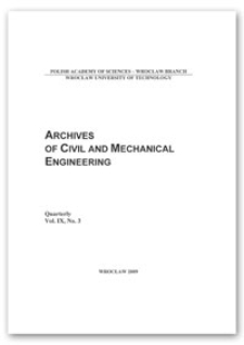 Archives of Civil and Mechanical Engineering, Vol. 9, 2009, Nr 3