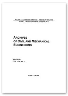 Archives of Civil and Mechanical Engineering, Vol. 8, 2008, Nr 1