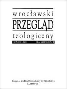 Wrocławski Przegląd Teologiczny. R. 17 (2009), nr 1