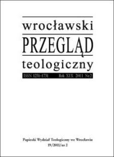 Wrocławski Przegląd Teologiczny. R. 19 (2011), nr 2