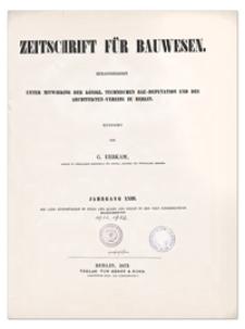 Zeitschrift für Bauwesen, Jr. XXIII, 1873, H. 3-5