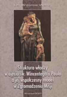 Struktura władzy w ujęciu św. Wincentego a Paulo a jej współczesny model w Zgromadzeniu Misji