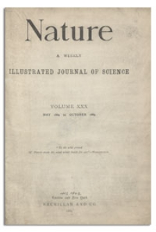 Nature : a Weekly Illustrated Journal of Science. Volume 30, 1884 July 3, [No. 766]