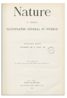 Nature : a Weekly Illustrated Journal of Science. Volume 35, 1887 March 31, [No. 909]