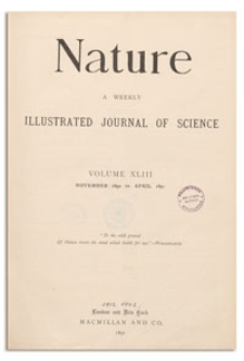 Nature : a Weekly Illustrated Journal of Science. Volume 43, 1890 January 8, [No. 1106]