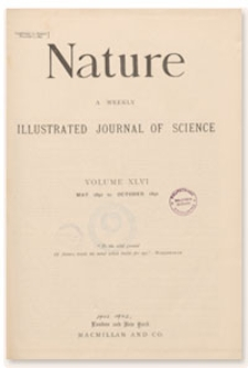 Nature : a Weekly Illustrated Journal of Science. Volume 46, 1892 August 11, [No. 1189]