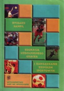 Edukacja uzdolnionego gracza i zarządzanie zespołem sportowym