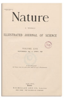 Nature : a Weekly Illustrated Journal of Science. Volume 57, 1898 January 27, [No. 1474]