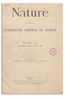 Nature : a Weekly Illustrated Journal of Science. Volume 59, 1899 January 12, [No. 1524]