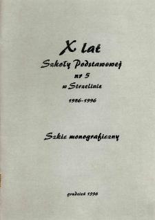 X lat Szkoły Podstawowej nr 5 w Strzelinie : 1986-1996