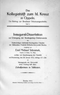 Das Kollegiatstift zum hl. Kreuz in Oppeln : ein Beitrag zur Breslauer Diözesangeschichte. T. 1 / Emil Michael Schramek