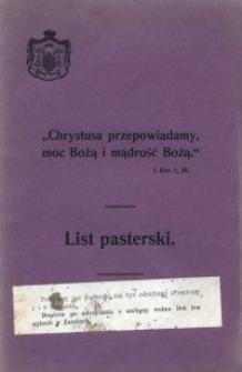 """""""Chrystusa przepowiadamy, moc Bożą i mądrość Bożą"""" : list pasterski wydany przez Adolfa, Księcia-Biskupa wrocławskiego z okazyi objęcia urzędu pasterskiego dyecezyi wrocławskiej"""
