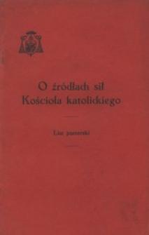 O źródłach sił Kościoła katolickiego : list pasterski wydany z początkiem Wielkiego Postu w 1939 r. przez ks. arcybiskupa wrocławskiego Adolfa kardynała Bertrama