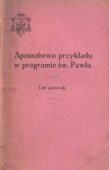Apostolstwo przykładu w programie św. Pawła : list pasterski na początek Wielkiego Postu 1930 r.