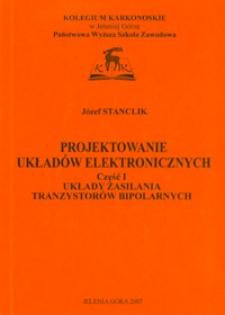 Projektowanie układów elektronicznych. Część I. Układy zasilania tranzystorów bipolarnych