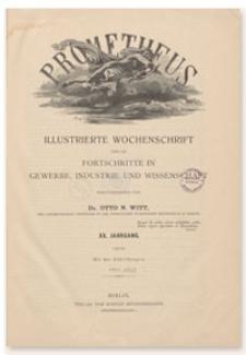 Prometheus : Illustrierte Wochenschrift über die Fortschritte in Gewerbe, Industrie und Wissenschaft. 20. Jahrgang, 1909, Nr 1018