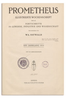 Prometheus : Illustrierte Wochenschrift über die Fortschritte in Gewerbe, Industrie und Wissenschaft. 25. Jahrgang, 1914, Nr 1279