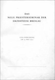 Das neue Priesterseminar der Erzdiözese Breslau : zur Einweihung am 19. Mai 1935.