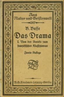 Das Drama. Bd. 1. von der Antike zum franzosischen Klassizismus. - 2. Auflage