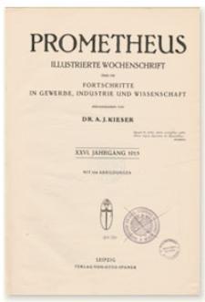 Prometheus : Illustrierte Wochenschrift über die Fortschritte in Gewerbe, Industrie und Wissenschaft. 26. Jahrgang, 1915, Nr 1321