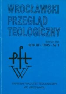 Wrocławski Przegląd Teologiczny, R.3 (1995), nr 1