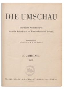 Die Umschau : Illustrierte Wochenschschrift über die Fortschritte in Wissenschaft und Technik. 35. Jahrgang, 1931, Heft 33