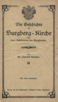Die Geschichte der Burgberg-Kirche bei Jägerndorf : nebst einer Schilderung des Burgberges