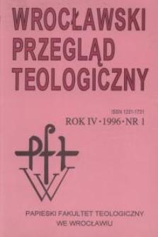Wrocławski Przegląd Teologiczny, R.4 (1996), nr 1