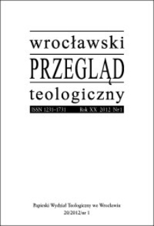 Wrocławski Przegląd Teologiczny. R. 20 (2012), nr 1