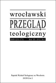 Wrocławski Przegląd Teologiczny. R. 20 (2012), nr 2