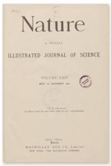 Nature : a Weekly Illustrated Journal of Science. Volume 64, 1901 July 25, [No. 1656]