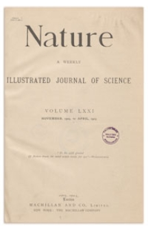 Nature : a Weekly Illustrated Journal of Science. Volume 71, 1904 November 17, [No. 1829]
