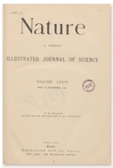 Nature : a Weekly Illustrated Journal of Science. Volume 76, 1907 July 11, [No. 1967]