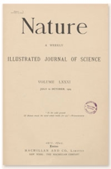 Nature : a Weekly Illustrated Journal of Science. Volume 81, 1909 July 15, [No. 2072]