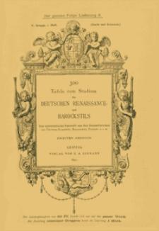 300 Tafeln zum Studium des Deutschen Renaissance- und Barockstils : [Gerät und Schmuck] : eine systematische Auswahl. [2. Tl.], Gruppe 5., H. 1., Lfg. 5.