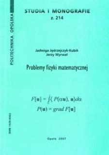 Problemy fizyki matematycznej