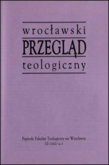 Wrocławski Przegląd Teologiczny. R. 10 (2002), nr 1