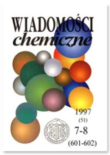 Wiadomości Chemiczne, Vol. 51, 1997, 7-8 (601-602)