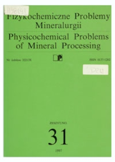 Physicochemical Problems of Mineral Processing, no. 31, 1997