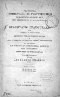 Fragmenta commentarii ad Pentateuchum Samaritano-arabici sex, nunc primum edita atque illustrata