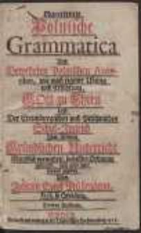 Neu-erörterte Polnische Grammatica Aus Bewehrten Polnischen Autoribus […]. Dritte Auflage